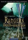 Livro - Rangers Ordem Dos Arqueiros 09 - Halt Em Perigo