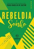 Livro - Rebeldia e sonho