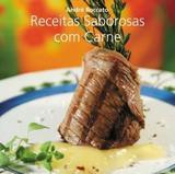 Livro - Receitas Saborosas Com Carne - Gai - gaia (global)