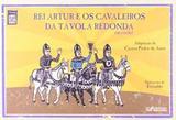Livro - Rei Artur E Os Cavaleiros Da Tavola Redonda - Noa - nova alexandria