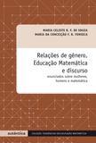 Livro - Relações de gênero, Educação Matemática e discurso - Enunciados sobre mulheres, homens e matemática