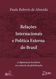 Livro - Relações Internacionais e Política Externa do Brasil