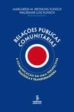 Livro - Relações públicas comunitárias - a comunicação em uma perspectiva dialógica e transformadora