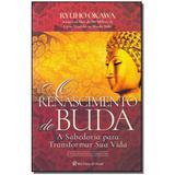 Livro - Renascimento De Buda, O - Irh press do brasil editora