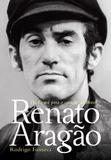 Livro - Renato Aragão: Do Ceará para o coração do Brasil
