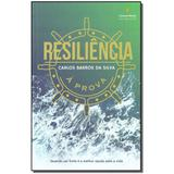 Livro - Resiliencia A Prova - Ser mais