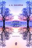 Livro - Respiração, angústia e renascimento