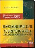 Livro - Responsabilidade Civil no Direito de Família - Atualizado de Acordo com a EC 66/2010 - Biblioteca de Estudos em Homenagem ao Professor Arruda Alvim