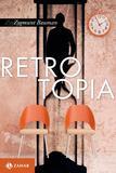 Livro - Retrotopia