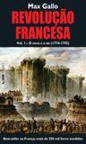 Livro - Revolução francesa - volume I: o povo e o rei (1774-1793)