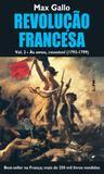 Livro - Revolução francesa, volume II: às armas, cidadãos! (1793-1799)
