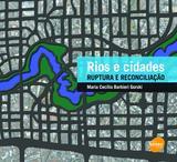 Livro - Rios e cidades : Ruptura e reconciliação