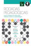 Livro - Rodadas Pedagógicas - Como o Trabalho em Redes pode Melhorar o Ensino e a Aprendizagem