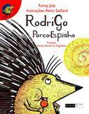 Livro - Rodrigo porco-espinho