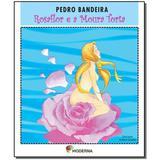 Livro - Rosaflor E A Moura Torta Ed 3 - Moderna