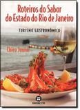 Livro - Roteiros Do Sabor Do Estado Do Rio De Janeiro - Snr - senac rj