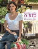 Livro - Saboreando O Rio - Snr - senac rj