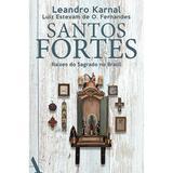 Livro - Santos fortes