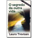 Livro - Segredo Da Outra Vida, O - 19 Ed. Atualizada - Da mente