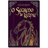 Livro - Segredo Do Kelpie, O - Editora draco