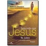 Livro - Seguindo Com Jesus Na Judeia - Intelitera editora