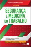 Livro - Segurança e medicina do trabalho - 23ª edição de 2019