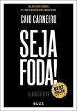 Livro - Seja Foda! - Black Edition