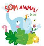 Livro - Selva : Som animal!