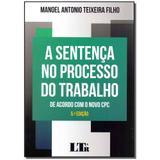 Livro - Sentenca No Processo Do Trabalho, A - 05Ed/17 - Ltr editora