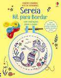 Livro - Sereia: kit para bordar