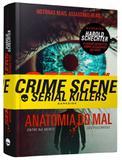 Livro - Serial killers - Anatomia do Mal