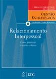 Livro - Série Gestão Estratégica Relacionamento Interpessoal
