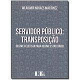Livro - Servidor Publico - Transposicao - Ltr editora