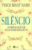 Livro - Silêncio - o poder da quietude em um mundo barulhento