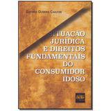 Livro - Situacao Jurid.Dto.Fund.Consum.Idoso - 01Ed/17 - Del rey livraria e editora
