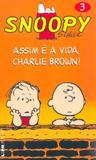 Livro - Snoopy 3 – assim é a vida, Charlie Brown!
