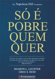 Livro - Só É Pobre Quem Quer - Three Feet From Gold