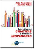 Livro - Sobre Mentes Criativas E Empresas Inovadoras - Bra - brasport