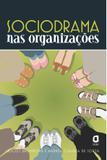 Livro - Sociodrama nas organizações