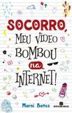 Livro - Socorro, meu vídeo bombou na internet!