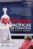 Livro - Soluções Pacíficas de Conflitos
