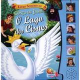 Livro Sonoro - O Lago Dos Cisnes Todolivro