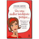 Livro - Sou Uma Mulher Inteligente Porque... - Gmt