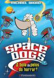 Livro - Space Dogs - O Ataque Dos Filhotes Ninjas!
