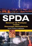 Livro - SPDA - Sistemas de Proteção contra Descargas Atmosféricas - Teoria, prática e legislação