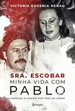 Livro - Sra. Escobar - Minha vida com Pablo