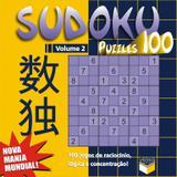 Livro - Sudoku Puzzles 100 (volume 2) - 100 jogos de raciocínio, lógica e concentração!