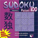 Livro - Sudoku Puzzles 100 (volume 6) - 100 jogos de raciocínio, lógica e concentração!