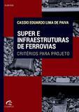 Livro - Super e infraestruturas de ferrovias
