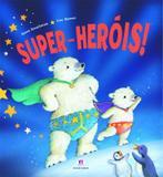 Livro - Super-heróis!